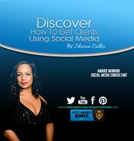 How To Find Clients Using Social Media, Part 2 Back by...