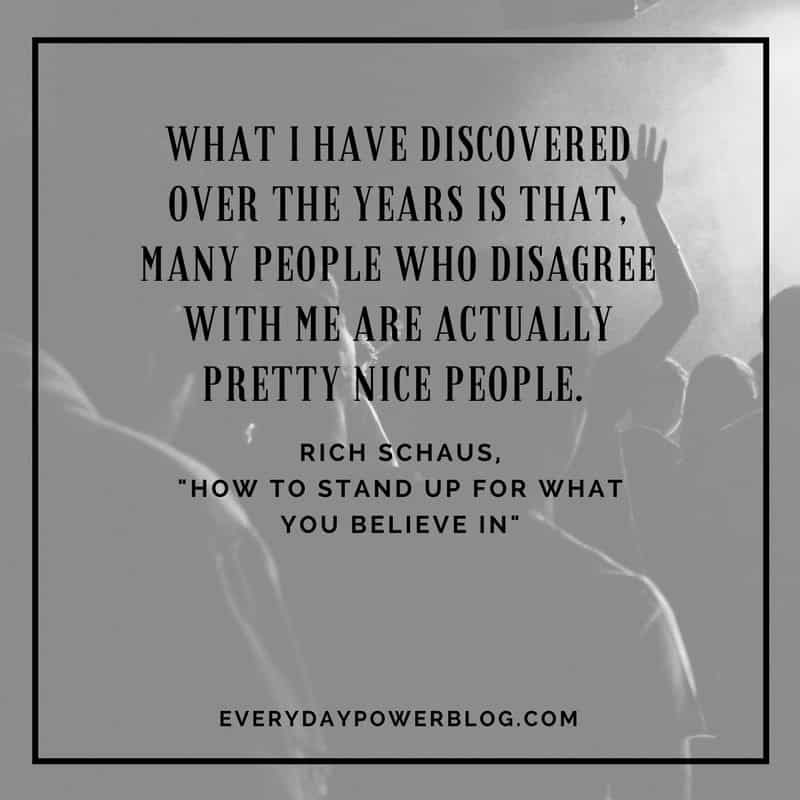 How To Stand Up For What You Believe In