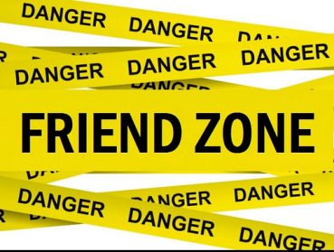 Danger -Friend Zone