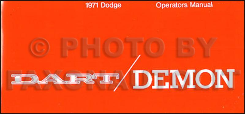 1971 Dodge Dart & Demon Reprint Owner's Manual