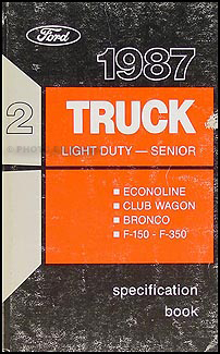 1987 Ford Pickup Truck Repair Shop Manual Econoline Van F150 F250 F350 Bronco