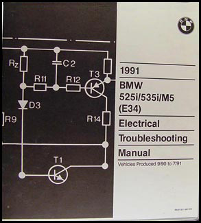 1991 BMW 525i 535i M5 Electrical Troubleshooting Manual