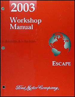 2003 Ford Escape Repair Shop Manual Original