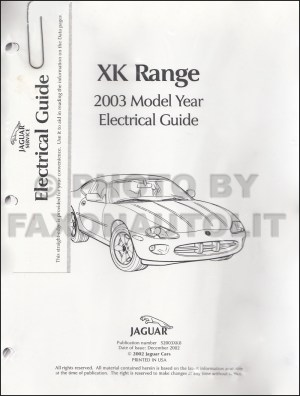 2003 Jaguar XK8 and XKR Electrical Guide Wiring Diagram