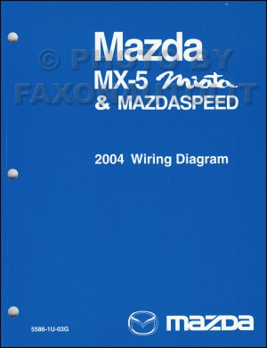 2004 Mazda MX5 Miata Mazdaspeed Wiring Diagram Manual