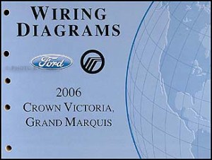 2006 Crown Victoria & Grand Marquis Original Wiring