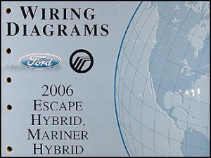 2006 Ford Hybrid EscapeMariner Wiring Diagram Manual Original