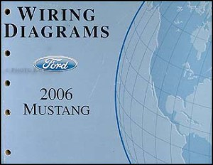 2006 Ford Mustang Wiring Diagram Manual Original