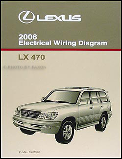 2006 Lexus LX 470 Wiring Diagram Manual Original