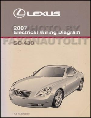 2007 Lexus SC 430 Wiring Diagram Manual Original
