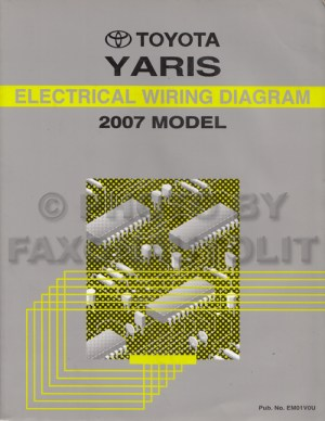 2007 Toyota Yaris Wiring Diagram Manual Original
