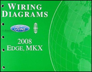 2008 Ford EdgeLincoln MKX Wiring Diagram Manual Original