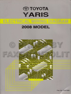2008 Toyota Yaris Wiring Diagram Manual Original