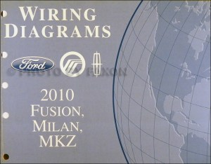 2010 Fusion Milan MKZ Wiring Diagram Manual Original