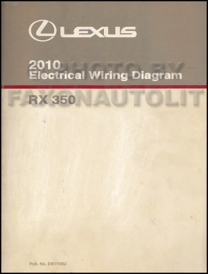 2010 Lexus RX 350 Wiring Diagram Manual Original