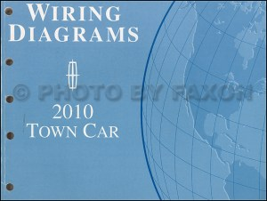 2010 Lincoln Town Car Wiring Diagram Manual Original