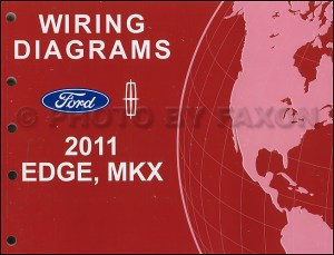 2011 Ford Edge Lincoln MKX Wiring Diagram Manual Original