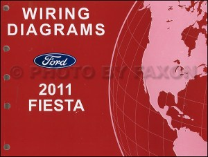 2011 Ford Fiesta Wiring Diagram Manual Original Electrical