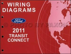2011 Ford Transit Connect Wiring Diagram Manual Original