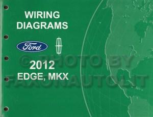 2012 Ford Edge Lincoln MKX Wiring Diagram Manual Original
