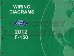 2012 Ford F150 Pickup Truck Wiring Diagram Manual Original
