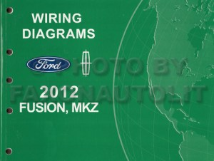 2012 Ford Fusion Lincoln MKZ Wiring Diagram Manual Original