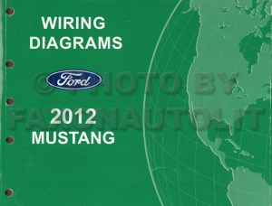 2012 Ford Mustang Wiring Diagram Manual Original