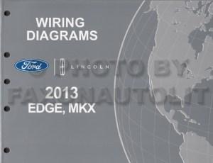 2013 Ford Edge Lincoln MKX Wiring Diagram Manual Original