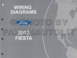 2013 Ford Fiesta Wiring Diagram Manual Original
