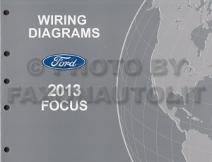 2013 Ford Focus Wiring Diagram Manual Original