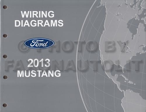 2013 Ford Mustang Wiring Diagram Manual Original