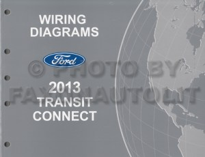 2013 Ford Transit Connect Wiring Diagram Manual Original