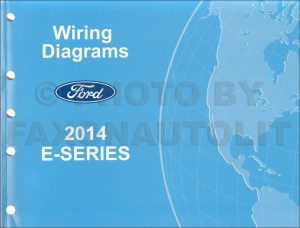 2014 Ford Econoline Wiring Diagram Manual Original Van E150 E250 E350 E450