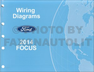 2014 Ford Focus Wiring Diagram Manual Original