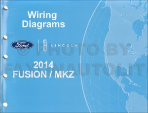 2014 Ford Fusion Energi Hybrid Lincoln MKZ HYBRID Wiring Diagram Manual Original