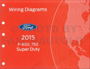 2015 Ford F650 and F750 Super Duty Truck Wiring Diagram