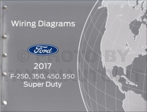 2017 Ford F250F550 Super DutyTruck Wiring Diagram Manual