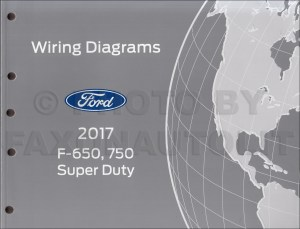 2017 Ford F650 and F750 Super Duty Truck Wiring Diagram