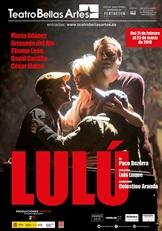 Resultado de imagen de cartel de la obra de teatro Lulú en Teatro BEllas artes