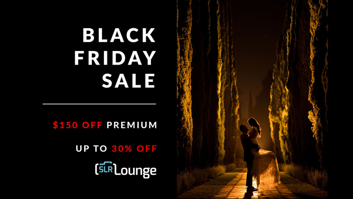 Huge Black Friday Sale at SLR Lounge!