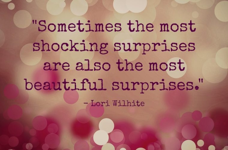 Quotes About Unexpected Surprises