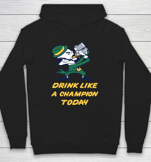 Beer Lover Funny Shirt Drink Like A Champion Today Hoodie