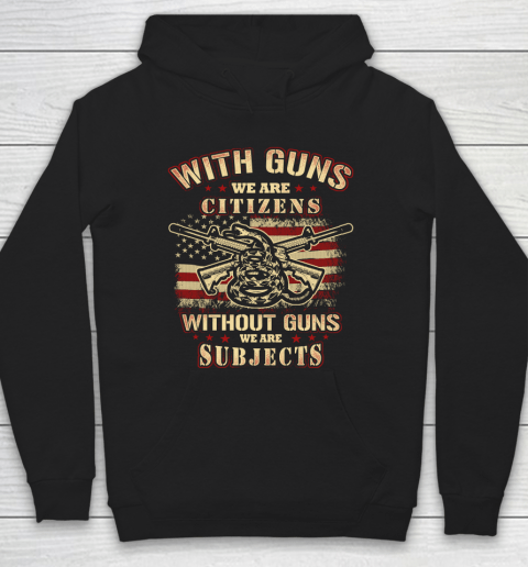 Veteran Shirt Gun Control With Guns Citizen Hoodie