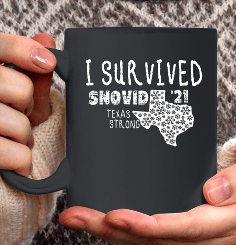 I Survived Snovid 21 Winter 2021 Texas Strong Ceramic Mug 11oz