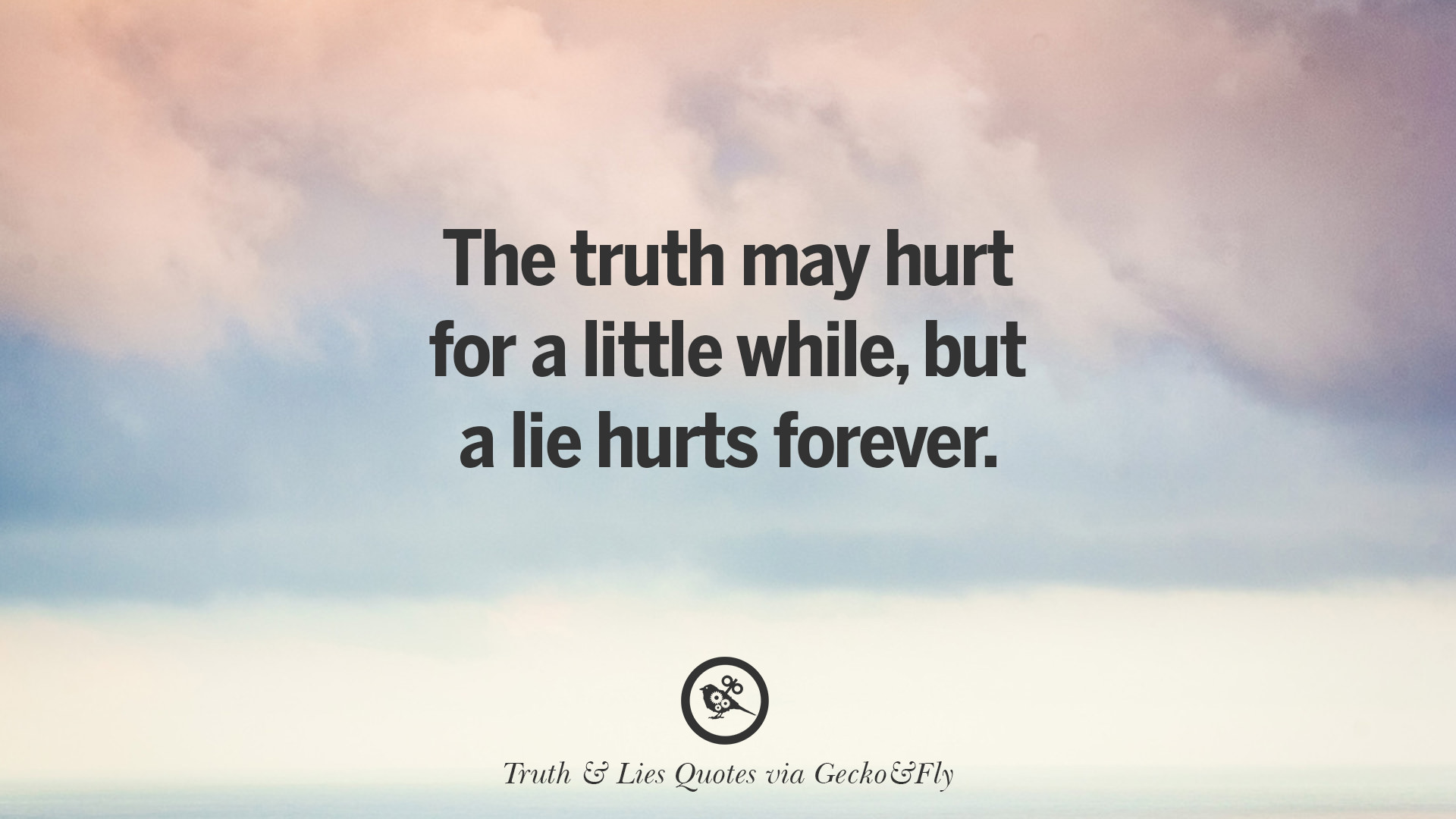 20 Quotes On Truth Lies Deception And Being Honest