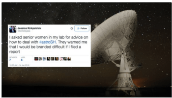 Women in astronomy use #astroSH hashtag to share stories of sexual harassment