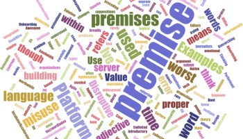 Worst Word of the Week: 'Premise' may not mean what you think it means