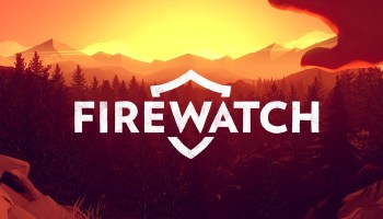Valve acquires indie game studio Campo Santo, plans to move Firewatch maker to Seattle region