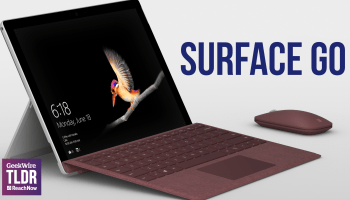 TLDR: Microsoft unveils Surface Go, Demi Lovato to headline Amazon concert, new record for same-day delivery in space