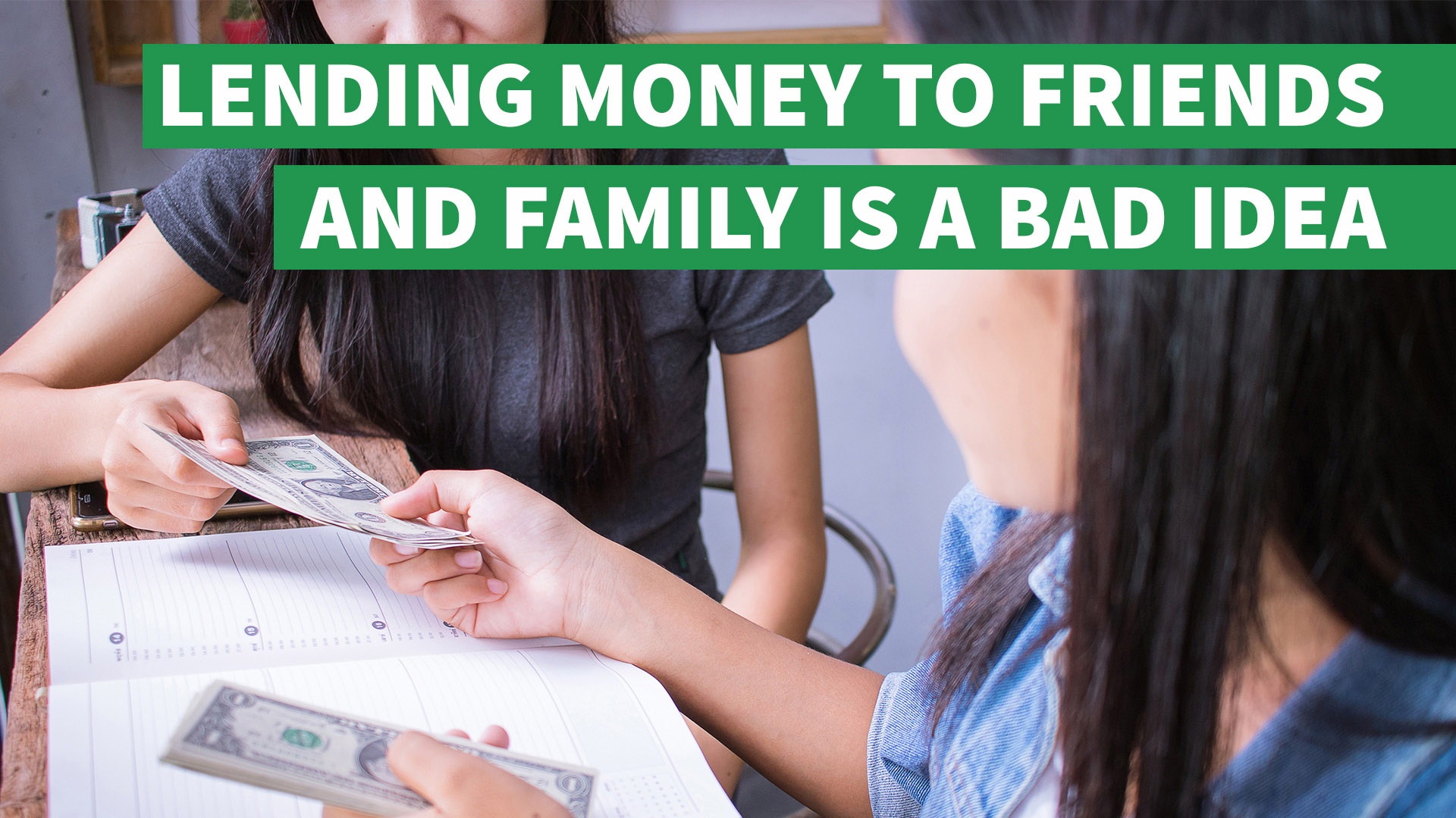 Why Lending Money To Friends And Family Is A Bad Idea Gobankingrates
